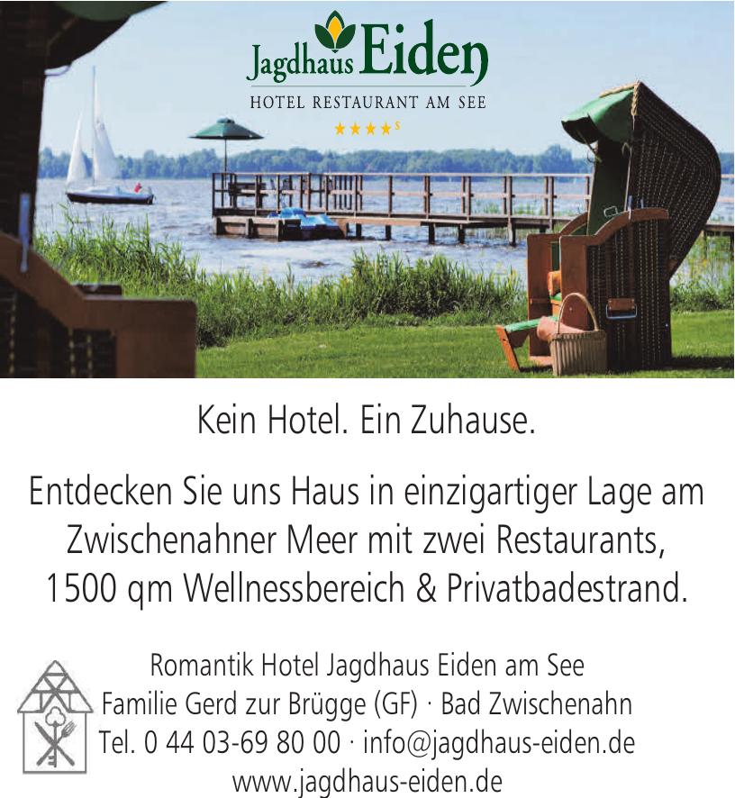 Jagdhaus Eiden Hotel Restaurant am Seee