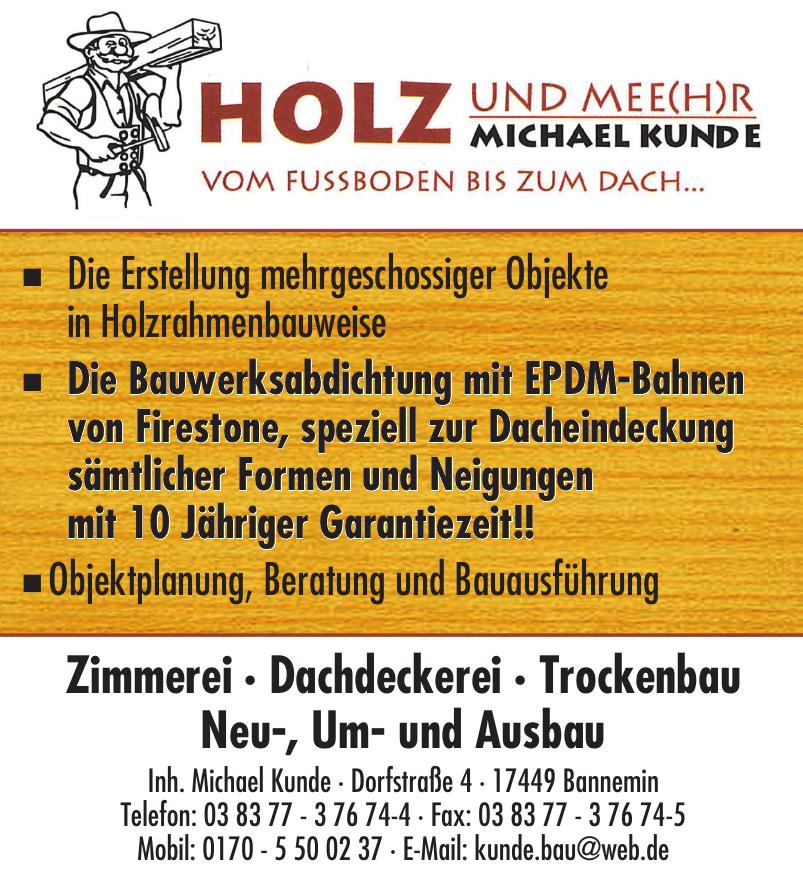 Holz und Mee(h)r Michael Kunde