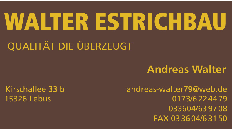 Walter Estrichbau
