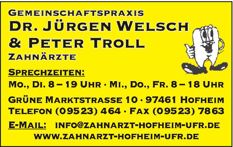 Dr. Jürgen Welsch & Peter Troll