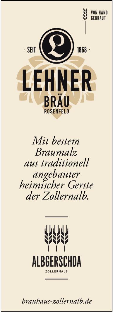 Lehner Bräu - Albgerschda - Zollernalb