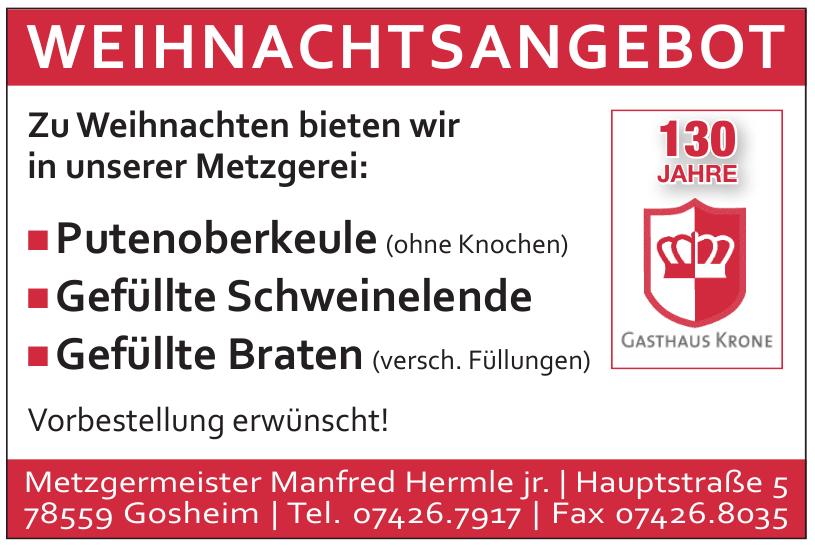Gasthaus Krone - Metzgermeister Manfred Hermle jr.