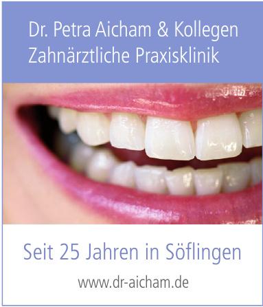 Dr. Petra Aicham & Kollegen Zahnärztliche Praxisklinik