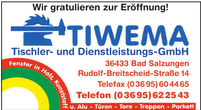 Tiwema Tischler- und Dienstleistungs-GmbH