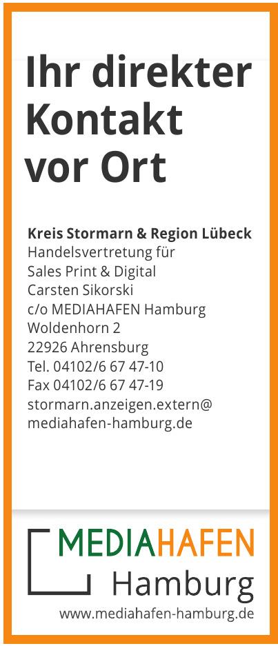 Kreis Stormarn & Region Lübeck Handelsvertretung für Sales Print & Digital Carsten Sikorski c/o MEDIAHAFEN Hamburg
