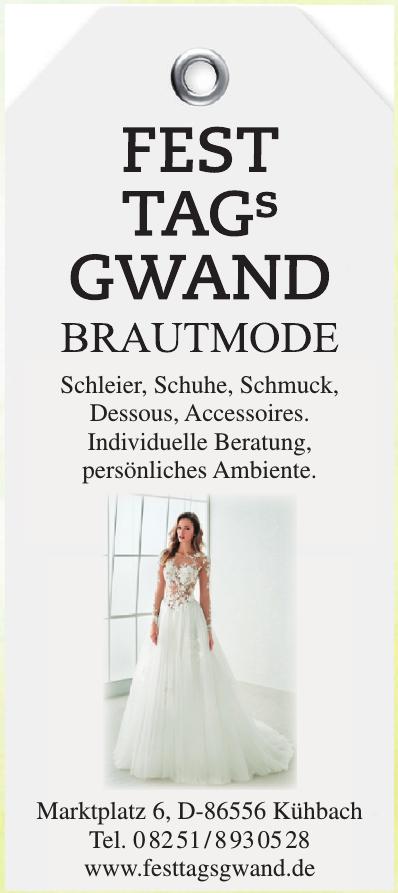 Fest Tag´s Gwand Brautmode