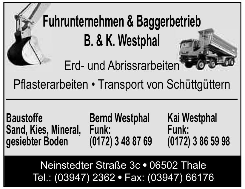 Fuhrunternehmen & Baggerbetrieb B. & K. Westphal