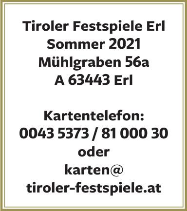 Tiroler Festspiele Erl - Sommer 2021