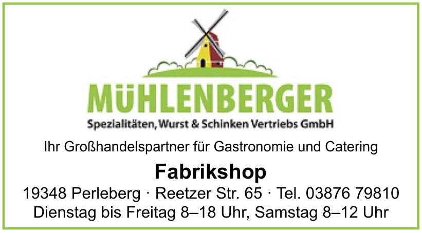 Mühlenberger Spezialitäten, Wurst & Schinken Vertriebs GmbH