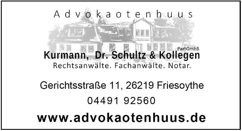 Advokaotenhuus Kurmann. Dr. Schultz & Kollegen PartGmbB