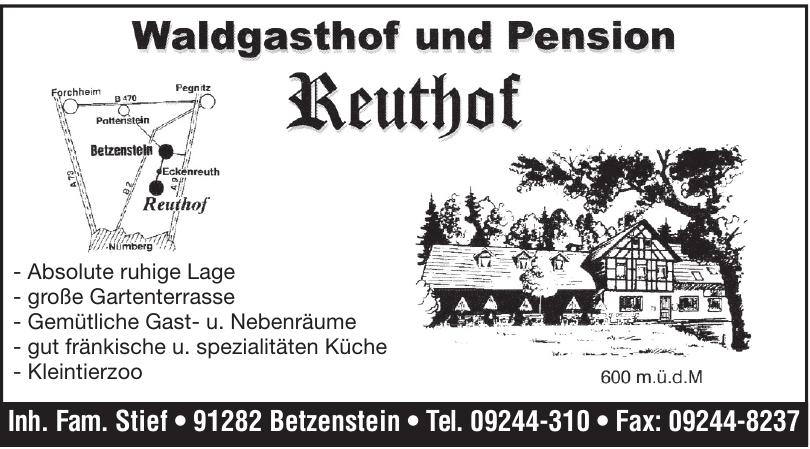Waldgasthof und Pension Reuthof