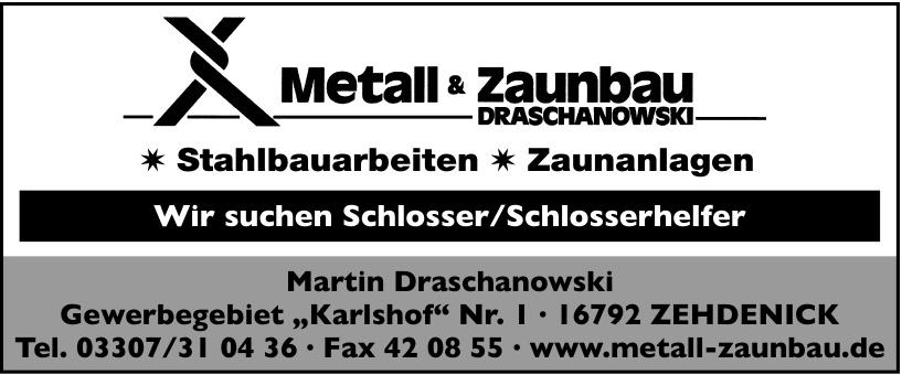 Metall & Zaunbau Draschanowski