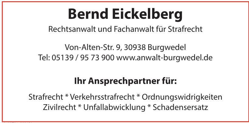 Bernd Eickelberg Rechtsanwalt und Fachanwalt für Strafrecht