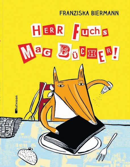 """Ein voller Erfolg: """"Herr Fuchs mag Bücher"""" (Rowohlt, 2001) wurde bereits in 14 Sprachen übersetzt Foto: Rowohlt"""
