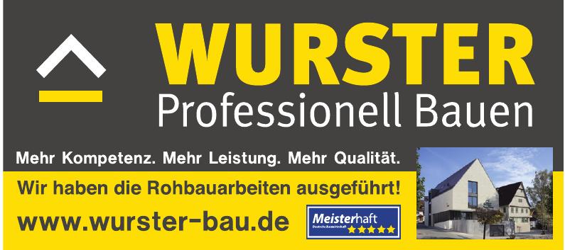 Wurster Profesionell Bauen