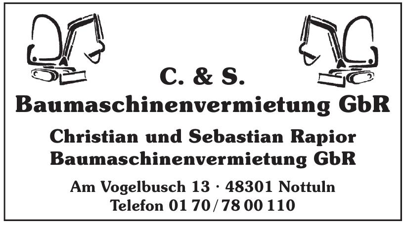 C. & S. Baumaschinenvermietung GbR