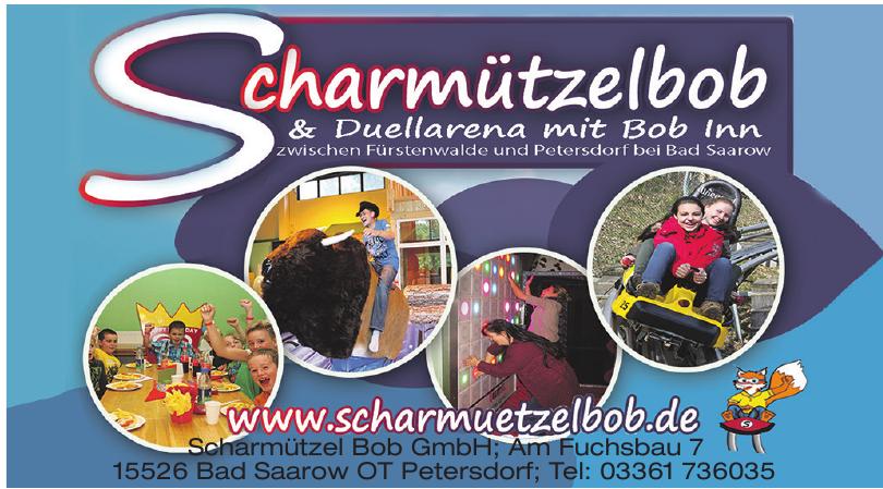 Scharmützel Bob GmbH