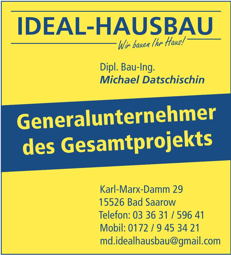 Michael Datschischin Ideal-Hausbau