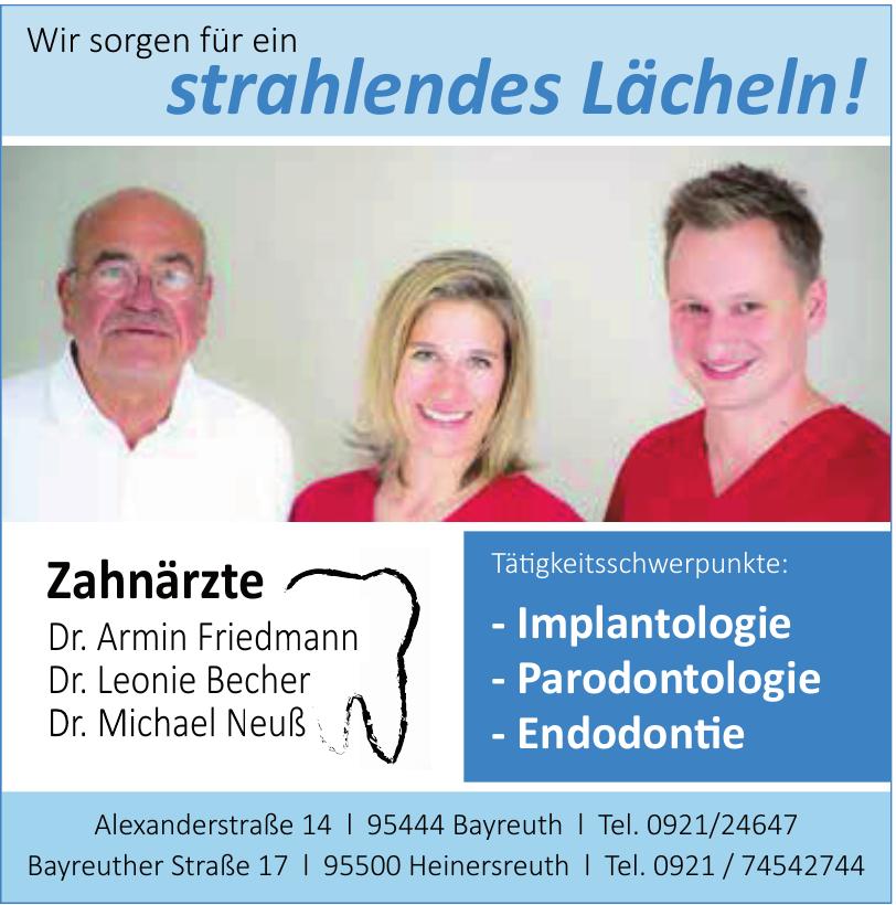 Zahnärzte Dr. Armin Friedmann, Dr. Leonie Becher, Dr. Michael Neuß