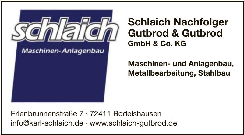 Schlaich Nachfolger Gutbrod & Gutbrod GmbH & Co. KG