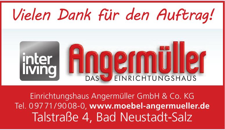 Einrichtungshaus Angermüller GmbH & Co. KG