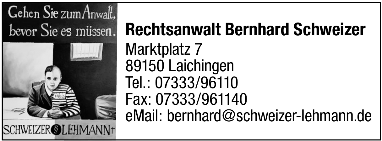 Rechtsanwalt Bernhard Schweizer