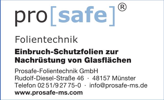 Prosafe-Folientechnik GmbH