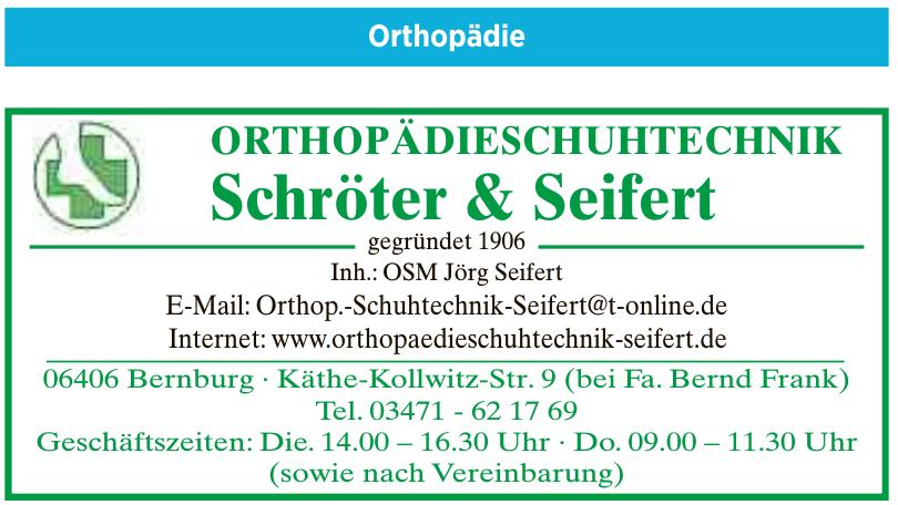 Orthopädieschuhtechnik Schröter & Seifert