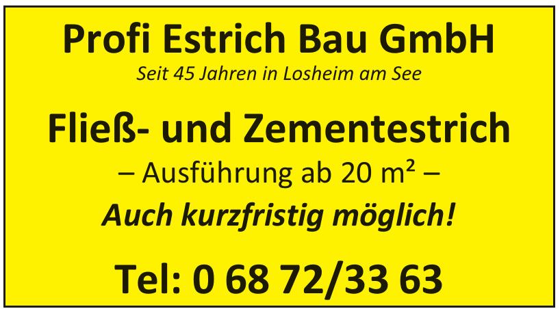 Profi Estrich Bau GmbH
