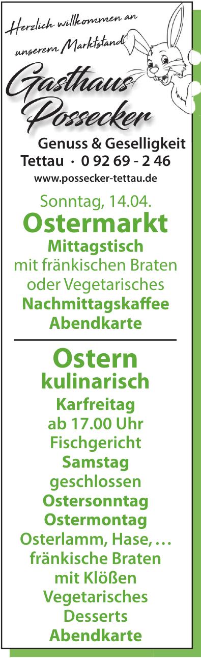 Gasthaus Possecker Tettau Genuss & Geselligkeit