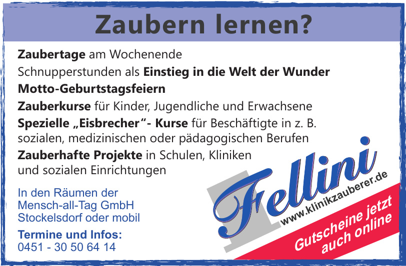 Fellini - In den Räumen der Mensch-all-Tag GmbH