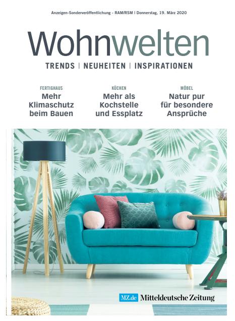 Wohnwelten - Trends, Neuheiten, Inspirationen - 19. März 2020