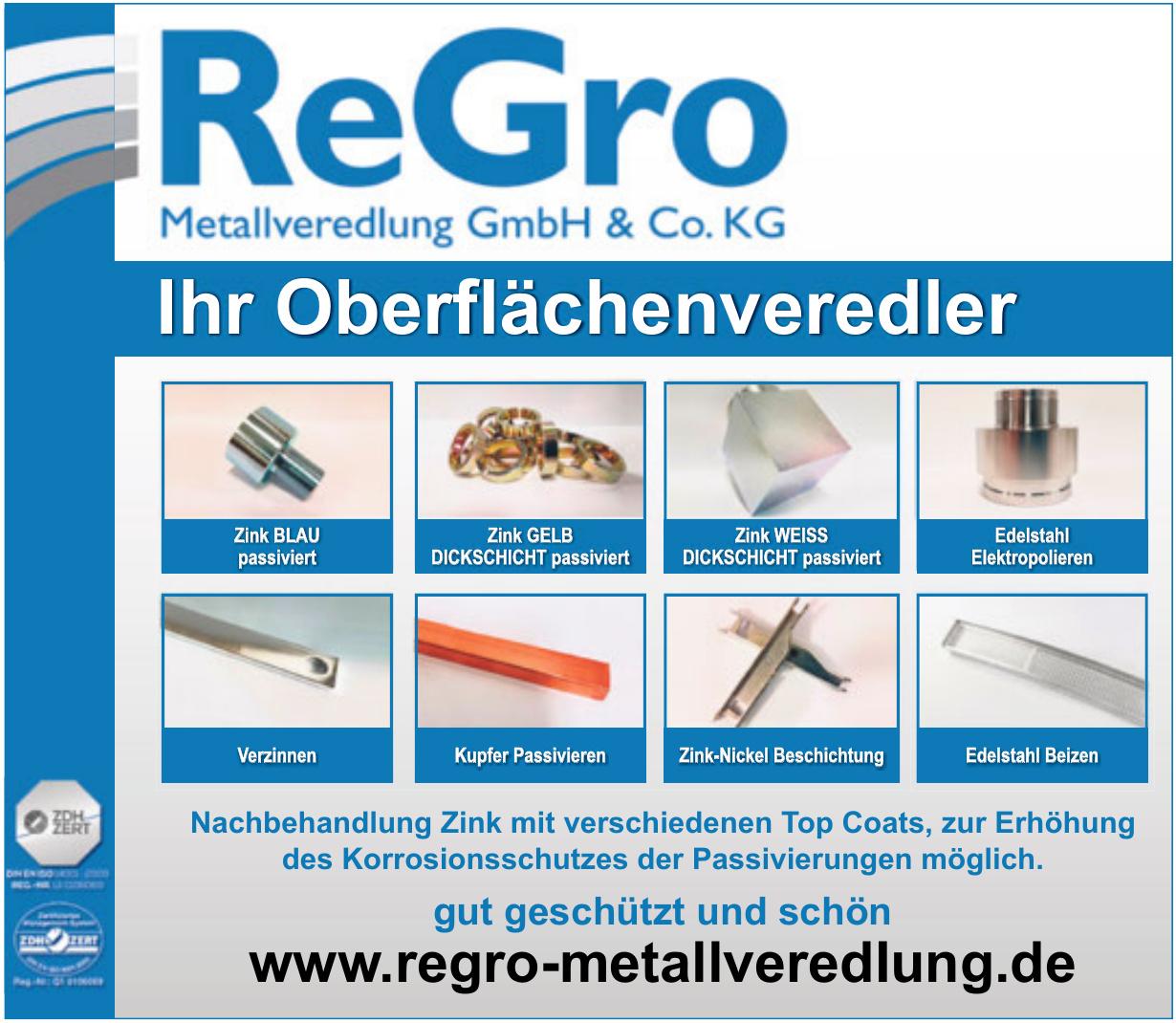 ReGro Metallveredlung GmbH & Co. KG