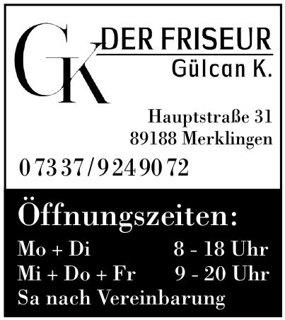 Der Friseur Gülcan K.