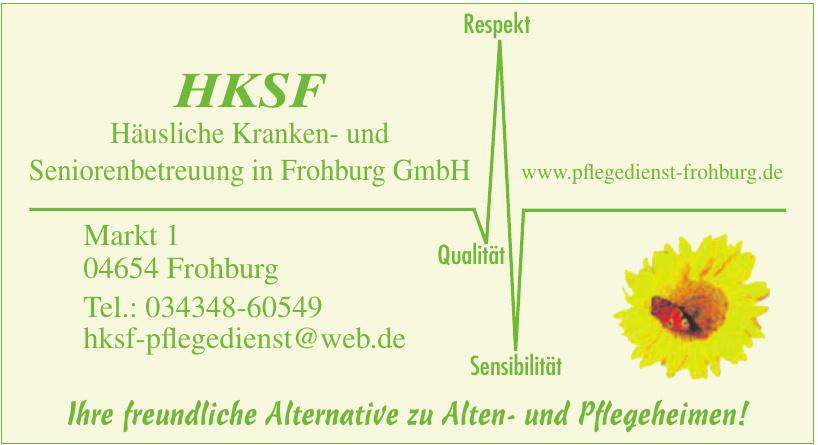 HKSF Häusliche Kranken- und Seniorenbetreuung in Frohburg GmbH