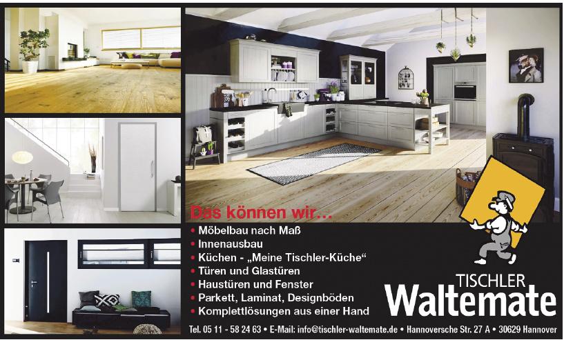 Tischler Waltemate