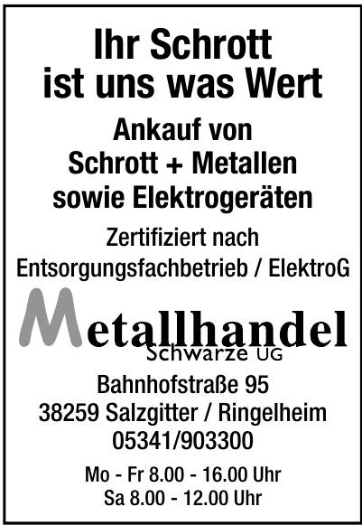 Metallhandel Schwarze UG