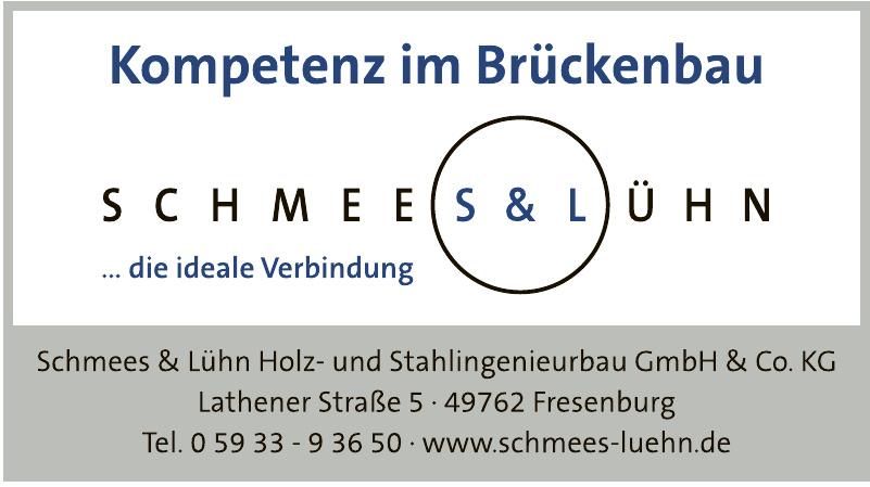 S & L Schmees & Lühn Holz- und Stahlingenieurbau GmbH & Co. KG