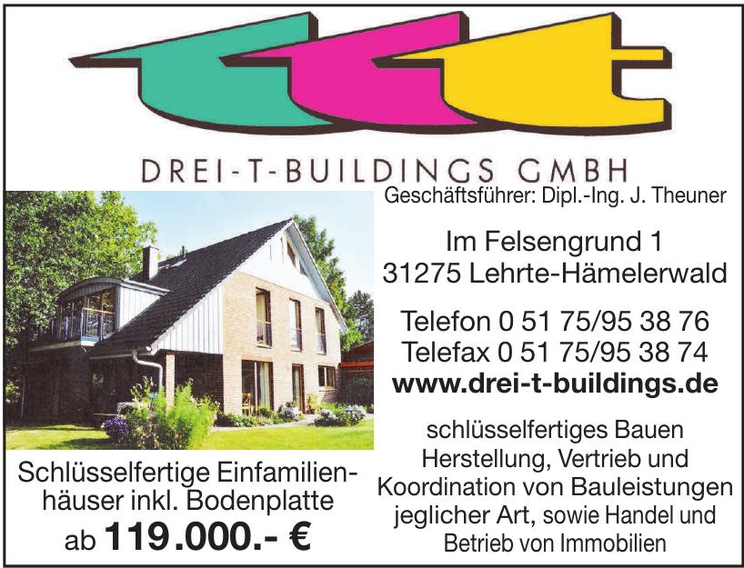 Drei-T-Buildings GmbH