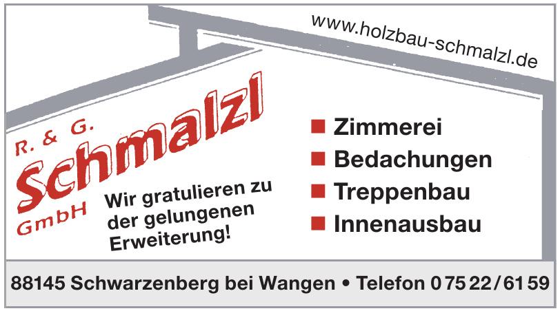 R. & G. Schmalzl GmbH