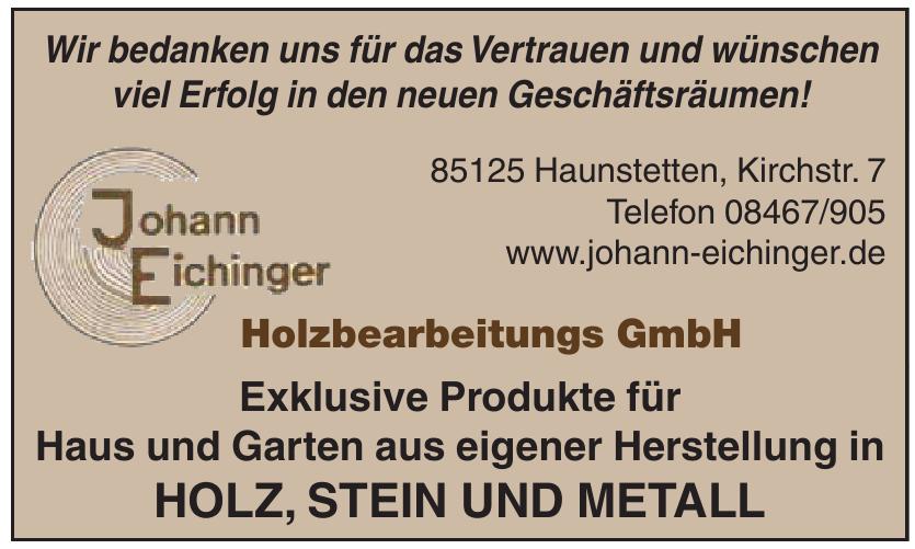 Johann Eichinger Holzbearbeitungs GmbH
