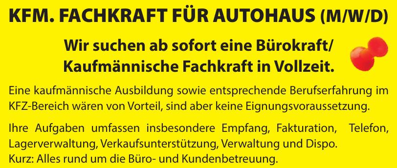 KFM. Fachkraft für Autohaus (M/W/D)