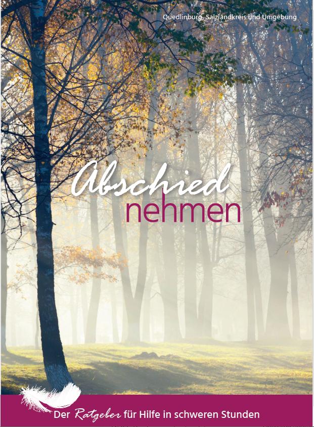 Abschied nehmen - Aschersleben, Bernburg, Quedlinburg