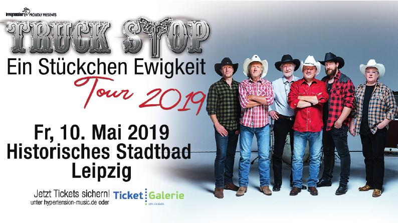 Truck Stop - Ein Stückchen Ewigkeit Tour 2019