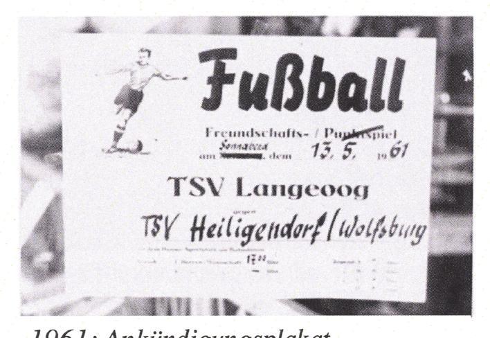 Vereinsfahrt nach Langeoog im Jahr 1961. Hier stand unter anderem ein Freundschaftsspiel auf dem Programm.