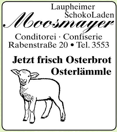 Moosmayer Laupheimer Schokoladen