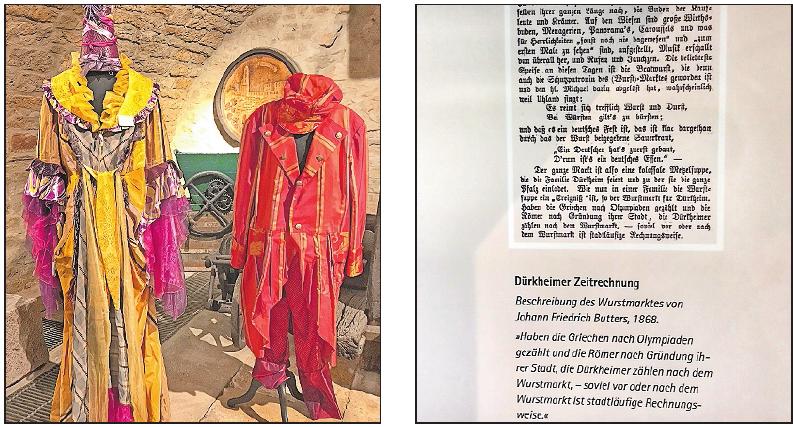 Die ersten Kostüme von Dania Mayer und Reiner Wendt sind ebenfalls ausgestellt. Er symbolisiert den Rotwein, sie eine Mischung aus Weißwein und Rosé. Funfakt: Die Dürkheimer Zeitrechnung teilt sich in vor und nach Wurstmarkt. FOTOS: LAI