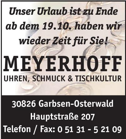 Meyerhof Uhren - Schmuck - Tischkultur