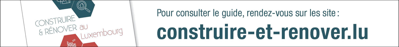 Construire et Rénover au Luxembourg