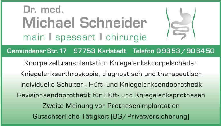 Dr. med. Michael Schneider Main, Spessart, Chirurgie